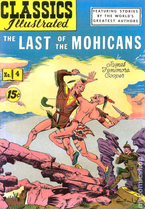 Classics Illustrated 4 Gilberton 1964 C2C Last of the Mohicans
