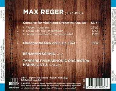 Benjamin Schmid, Tampere Philharmonic Orchestra, Hannu Lintu - Max Reger: Violin Concerto, Chaconne (2012) (Repost)