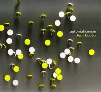 Jens Lodén - Automatismism (2006) {Ajabu!} **[RE-UP]**