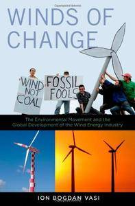 Winds of Change: The Environmental Movement and the Global Development of the Wind Energy Industry (repost)