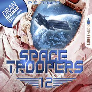 «Space Troopers - Folge 12: Der Anschlag» by P.E. Jones