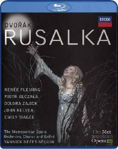 Yannick Nezet-Seguin, Metropolitan Opera Orchestra, Renee Fleming, Piotr Beczala - Dvorak: Rusalka (2015) [Blu-Ray]