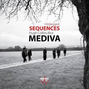 Hildegard von Bingen & Hugh Collins Rice - Sequences - Ensemble Mediva (2016) {Odradek Records Official Digital Downloads}