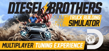 Diesel Brothers: Truck Building Simulator v1.2 (2019)
