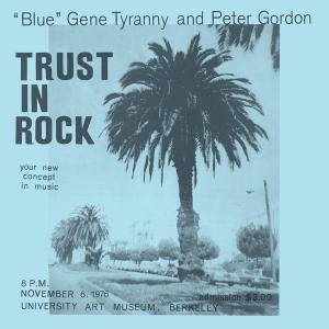 """Blue"" Gene Tyranny and Peter Gordon - Trust in Rock (2019) [Official Digital Download]"