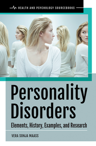 Personality Disorders : Elements, History, Examples, and Research