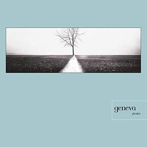 Geneva - Further (Deluxe) (1997/2019)