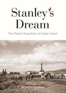 Stanley's Dream The Medical Expedition to Easter Island (Carleton Library)