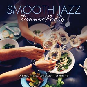 VA - Smooth Jazz Dinner Party (2019)