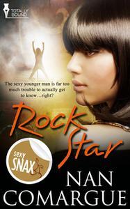 «Rock Star» by Nan Comargue