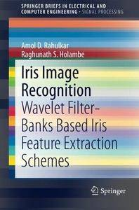 Iris Image Recognition: Wavelet Filter-banks Based Iris Feature Extraction Schemes (Repost)