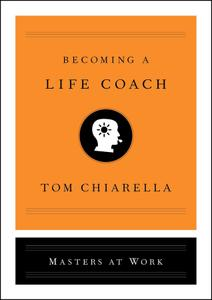 Becoming a Life Coach (Masters at Work)