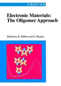 Electronic Materials: The Oligomer Approach (Repost)