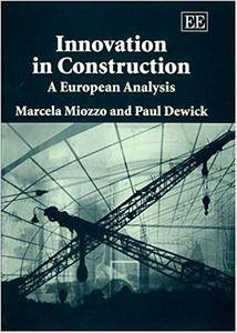 Innovation in Construction: A European Analysis (Repost)