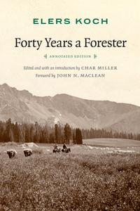Forty Years a Forester, 2nd Edition