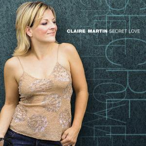Claire Martin - Secret Love (2004)