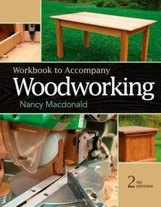 Workbook for MacDonald's Woodworking, 2nd edition (Repost)
