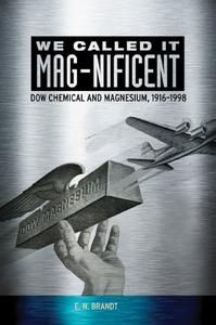 We Called it MAG-nificent: Dow Chemical and Magnesium