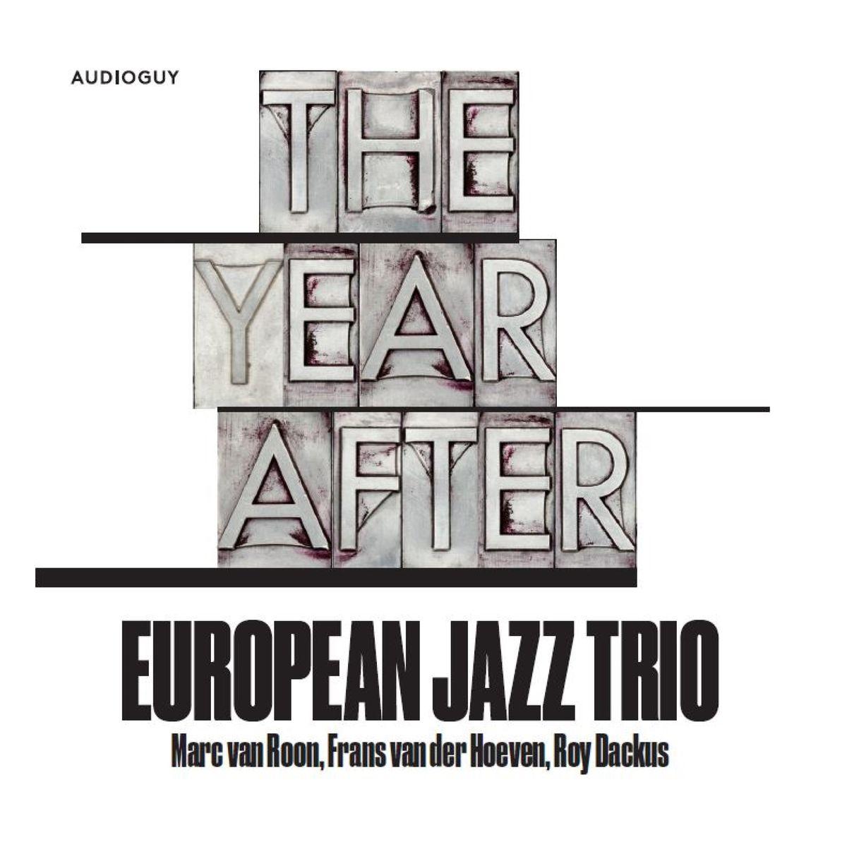 European Jazz Trio - The Year After (2019)