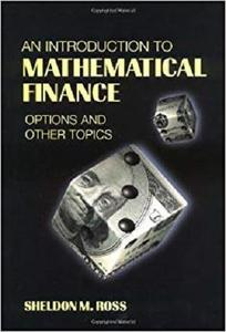 An Introduction to Mathematical Finance: Options and Other Topics [Repost]