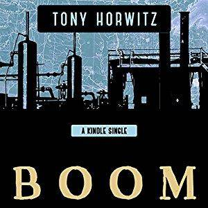 BOOM: Oil, Money, Cowboys, Strippers, and the Energy Rush That Could Change America Forever [Audiobook]