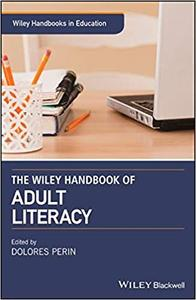 The Wiley Handbook of Adult Literacy