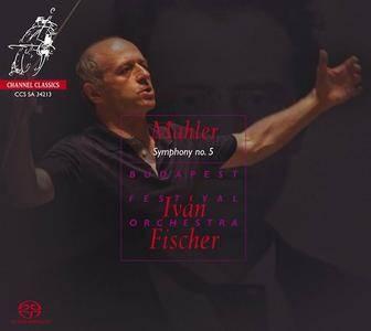 Fischer, Budapest Festival Orchestra - Mahler: Symphony No. 5 (2013)