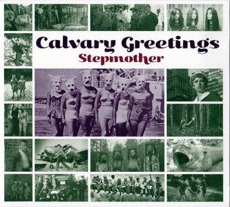 Stepmother - Calvary Greetings (2014)