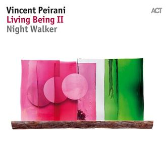 Vincent Peirani - Living Being II: Night Walker (2018)