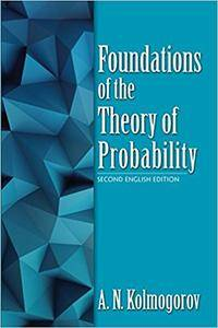 Foundations of the Theory of Probability, 2nd Edition
