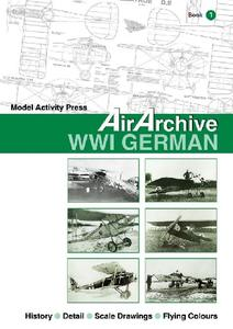 AirArchive Book 1: WWI German