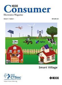 IEEE Consumer Electronics Magazine - May/June 2021
