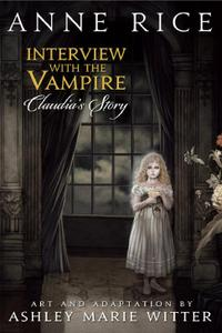 Yen Press-Interview With The Vampire Claudia s Story 2021 Hybrid Comic eBook