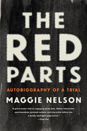 The Red Parts: Autobiography of a Trial [Repost]