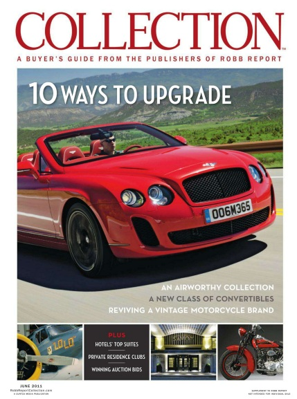 The Robb Report Collection - June 2011