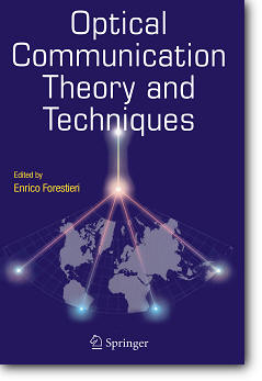 Enrico Forestieri (Editor), «Optical Communication Theory and Techniques»