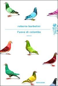 Roberto Barbolini – L'uovo di Colombo