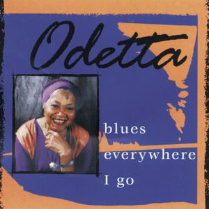 Odetta - Blues Everywhere I Go (1999/2019) [Official Digital Download]