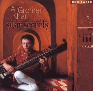 Al Gromer Khan - Sitar Secrets (2009) {New Earth Records}
