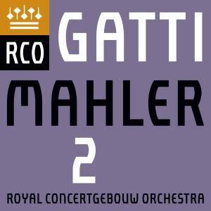 Royal Concertgebouw Orchestra & Daniele Gatti - Mahler: Symphony No. 2 (Live) (2017)