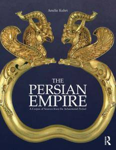 The Persian Empire: A Corpus of Sources of the Achaemenid Period