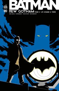 Batman - New Gotham - Tome 2 - Un Homme à Terre
