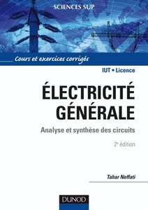 Electricité générale : Analyse et synthèse des circuits