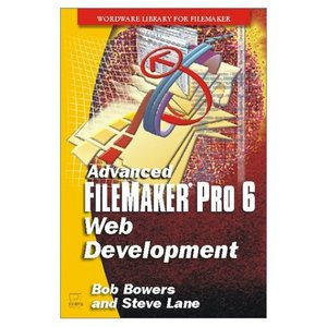 Advanced FileMaker Pro 6 Web Development