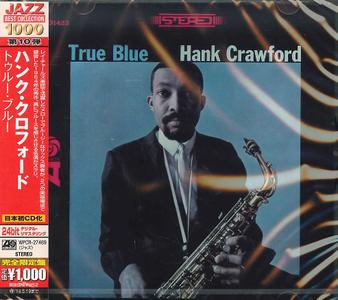 Hank Crawford - True Blue (1964) {2013 Japan Jazz Best Collection 1000 Series WPCR-27469}