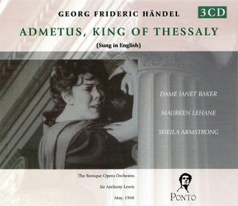 Anthony Lewis, The Baroque Opera Orchestra, Janet Baker - Handel: Admetus, King of Thessaly (2004)