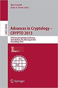 Advances in Cryptology – CRYPTO 2013, Part I