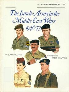 The Israeli Army in the Middle East Wars 1948-73 (Men-at-Arms Series 127)