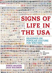 Signs of Life in the USA: Readings on Popular Culture for Writers, 8th Edition