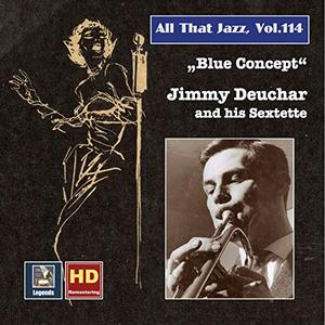 Jimmy Deuchar Sextet - All That Jazz Vol.114  Blue Concept Jimmy Deuchar and His Sextet (Remastered 2019)